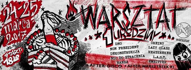 Warsztat's 1st Birthday weekend!