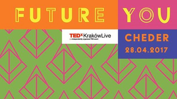 TEDxKrakówLive 2017: The future you