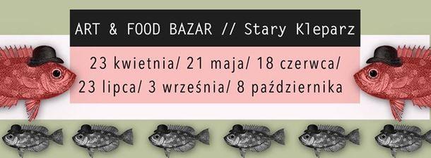 Art & Food Bazaar @ Stary Kleparz