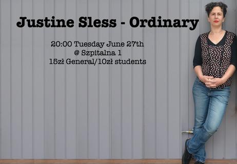 Justine Sless - 'Ordinary' (AU)