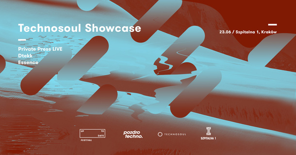 Technosoul Showcase at Szpitalna 1