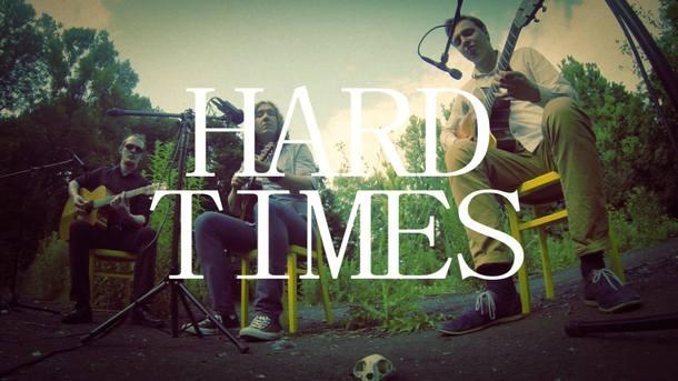 HARD TIMES TRIO