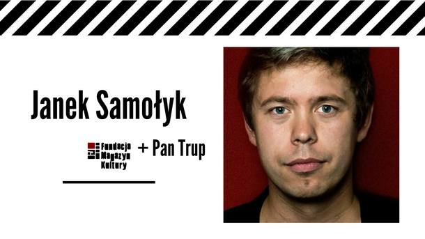 Janek Samołyk + Pan Trup