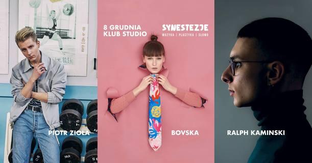 Synestezje: Bovska, Piotr Zioła, Ralph Kaminski