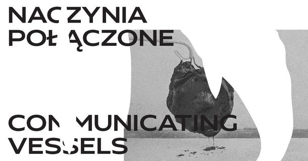 """""""Communicating Vessels"""": Exhibition"""