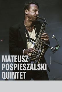 Mateusz Pospieszalski Quintet