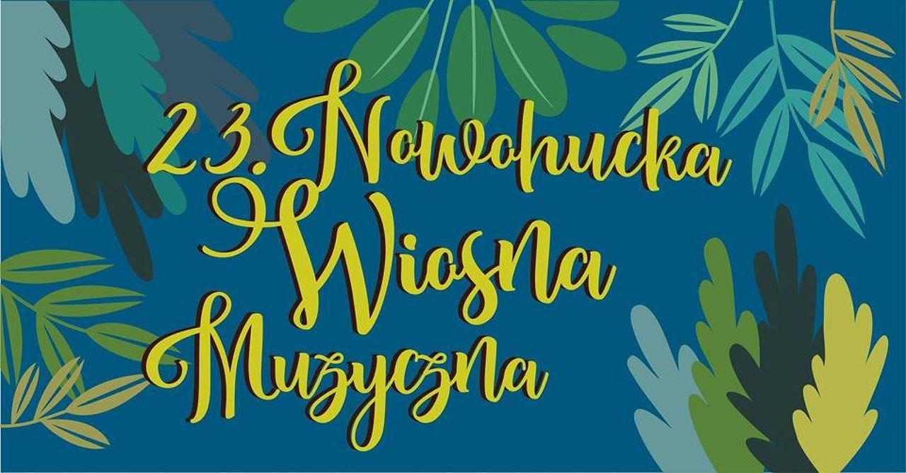 23rd Nowa Huta Musical Spring