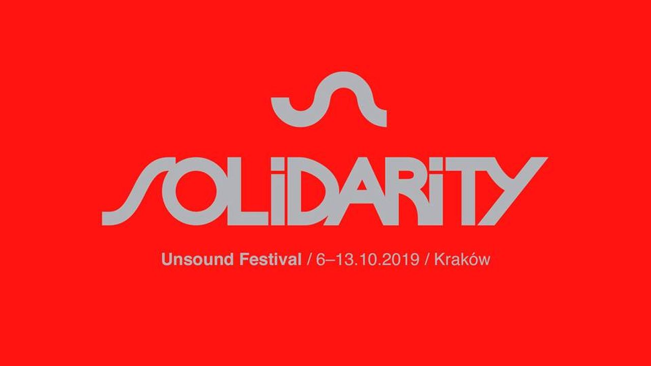 Unsound Festival 2019: Solidarity