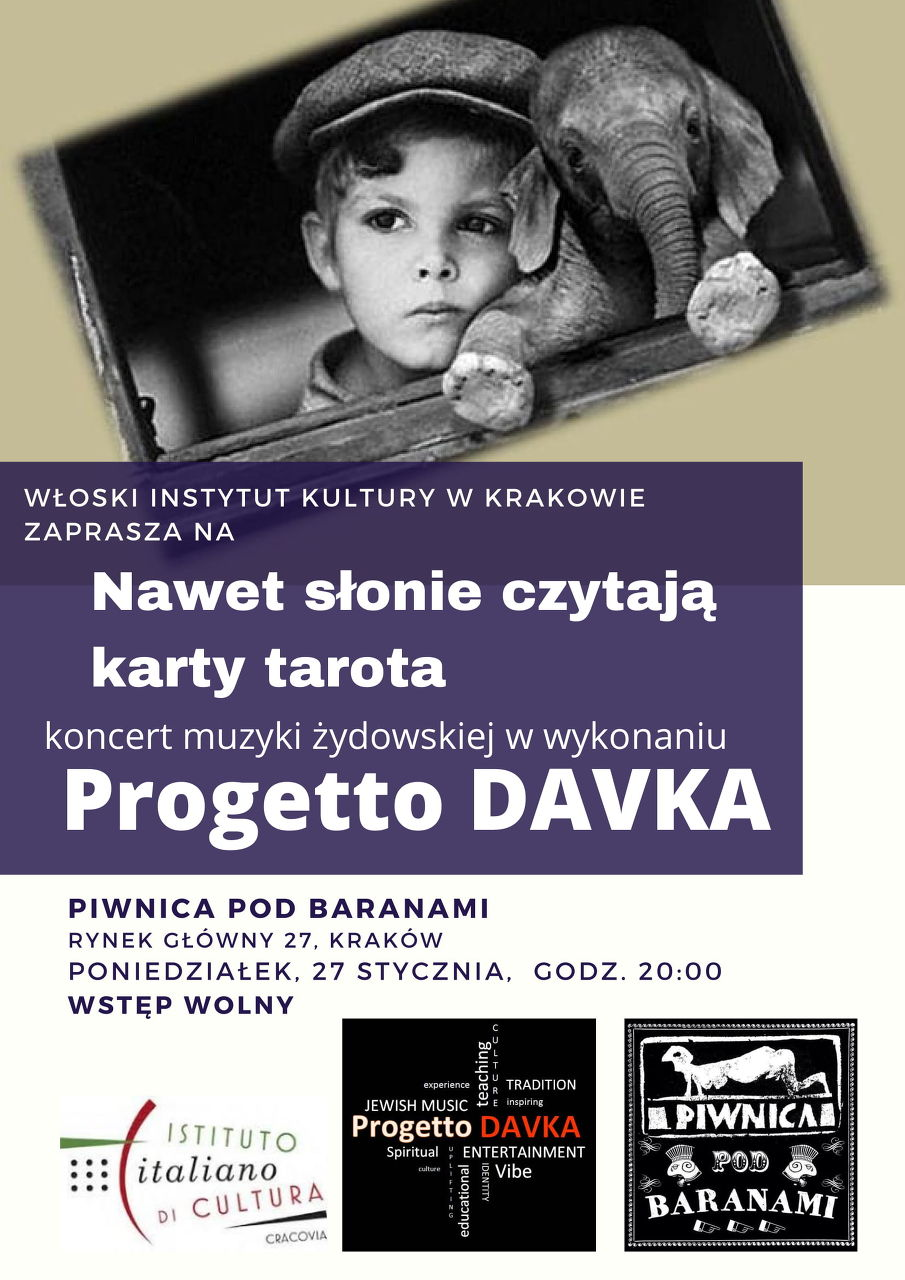 """Koncert włoskiej muzyki żydowskiej """"Nawet słonie czytają karty tarota"""" – PROGETTO DAVKA"""