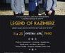 Concert: Legend of Kazimierz