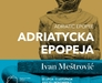 Exhibition: Adriatic epic. Ivan Meštrović.