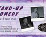 Standup comedy in English (Every Wednesday)