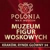 Polonia Wax Museum Krakow