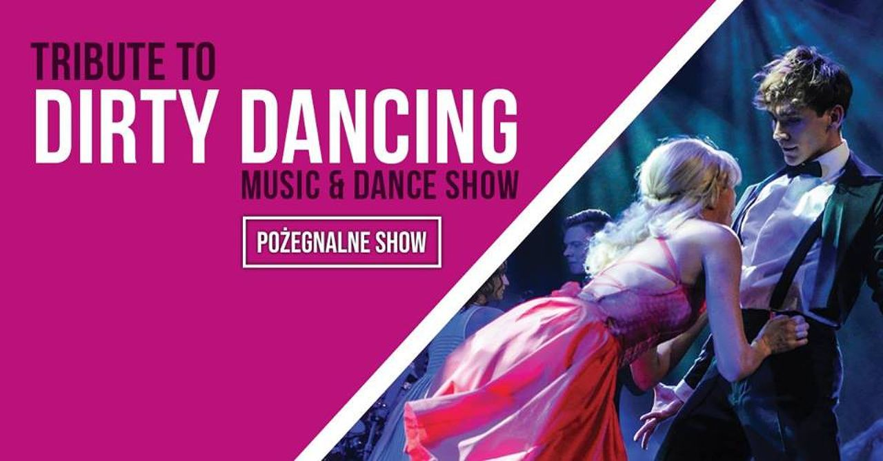 Dirty Dancing Show in Poznan