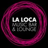 La Loca Music Bar & Lounge