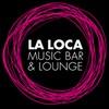 La Loca Music Bar & Lounge