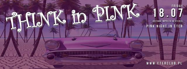 THINK IN PINK 18 July - ETER club