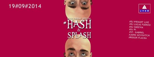 HASH and SPLASH