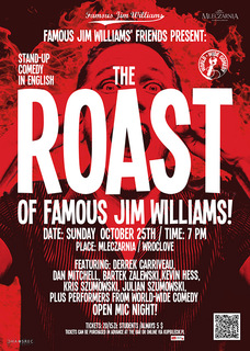 The ROAST of Famous Jim Williams