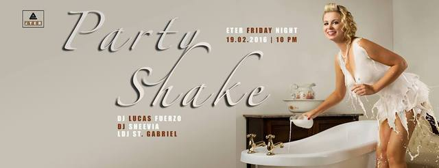 Party Shake - 19.02.2016