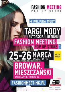 FASHION MEETING POP UP STORE vol. 15 Targi mody autorskiej i designu