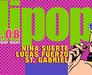 LOLLIPOP | August 14,2015 | 22:00